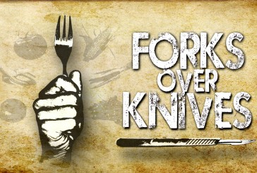 Forks Over Knives Movie. The Way We Are Meant To Feed Ourselves